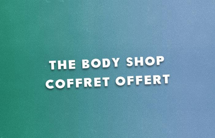 The Body Shop Coffret Offert